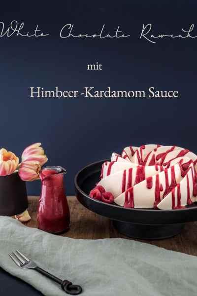 White Chocolate Rawcake mit Himbeer-Kardamom Sauce