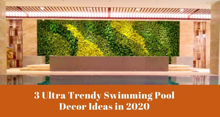 3-Ultra-Trendy-Swimming-Pool-Decor-Ideas-in-2020-(1)