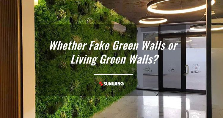 whether artificial green walls or living green walls