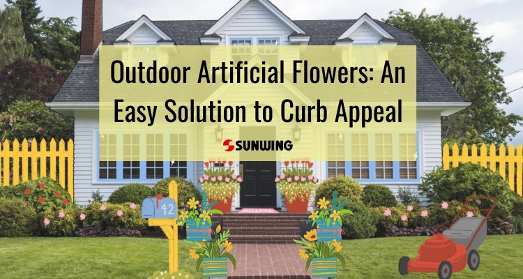 Outdoor Artificial Flowers An Easy Solution for Curb Appeal