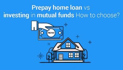 SIP or Home Loan Prepayment?