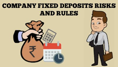 Company Fixed Deposits Risks and Rules to know before Investing