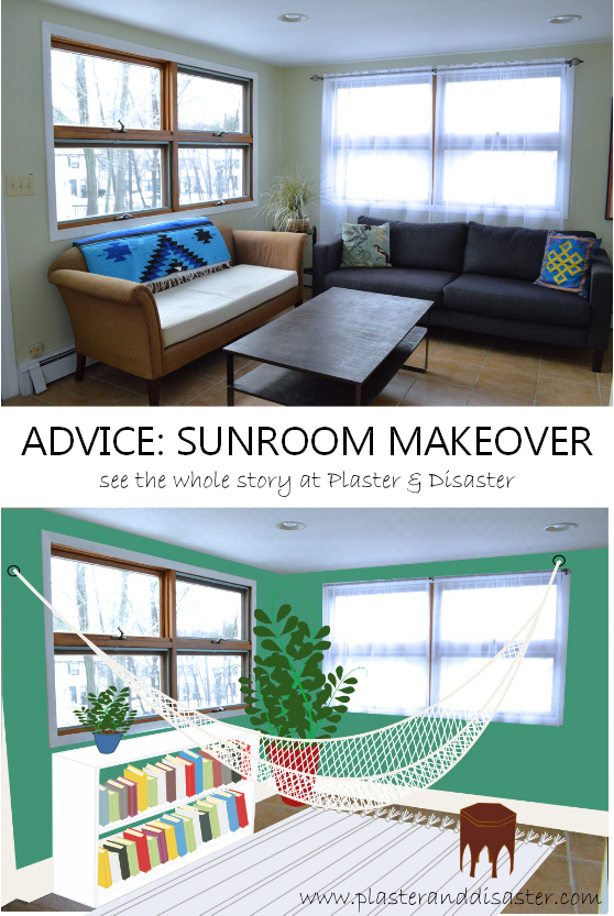 Advice for a sunroom makeover - Plaster & Disaster