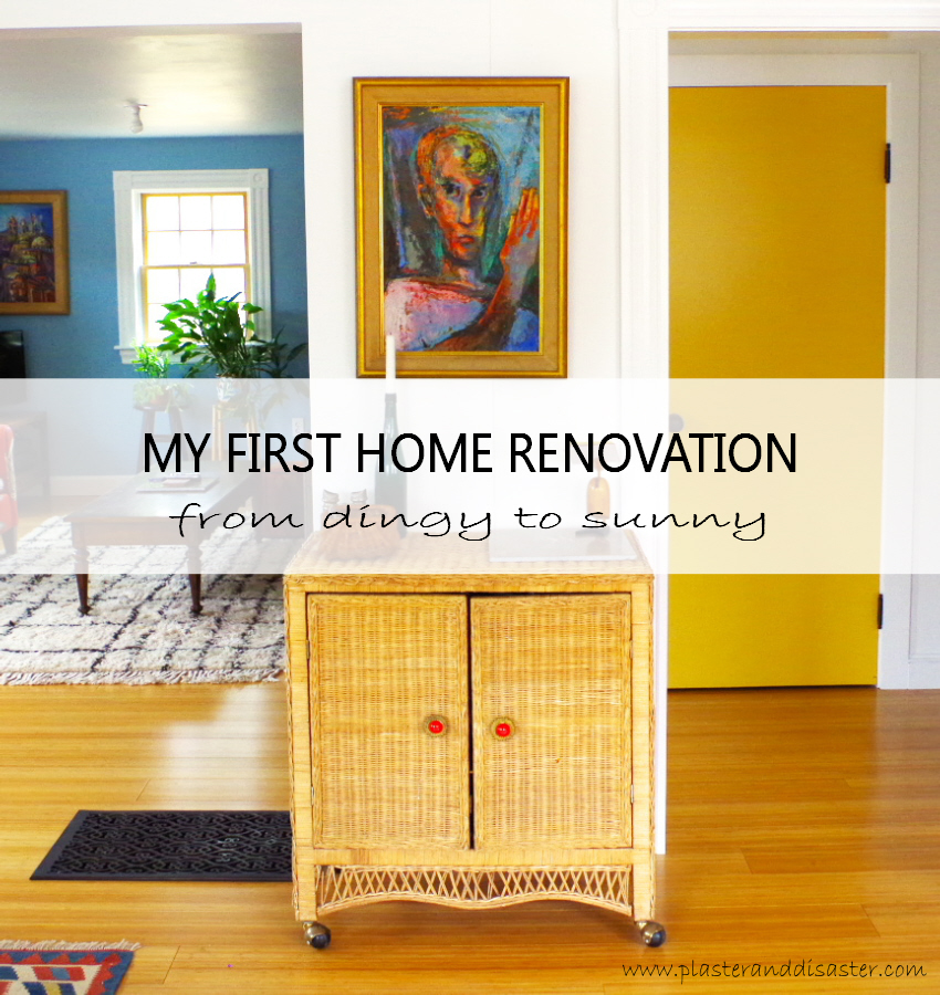 My home renovation story - from dingy to sunny - Plaster & Disaster
