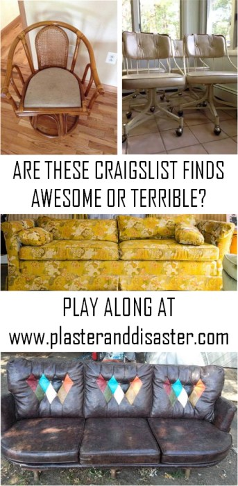 Are these craigslist finds awesome or terrible - play along @ Plaster & Disaster!