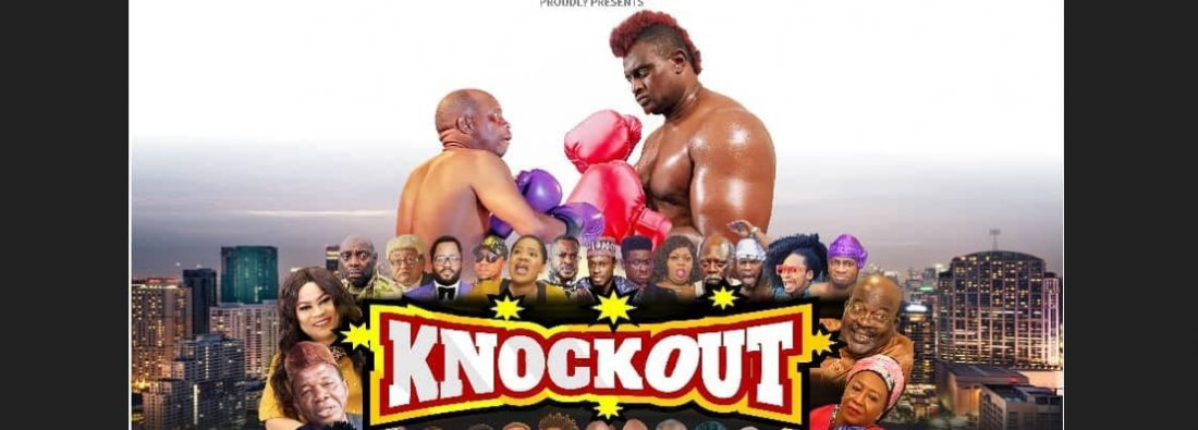 you-need-to-watch-this-wale-adenuga-knock-out-trailer-starring-your-favourite-nollywood-actors