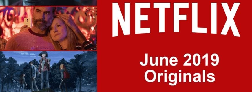 Netflix Original June 2019
