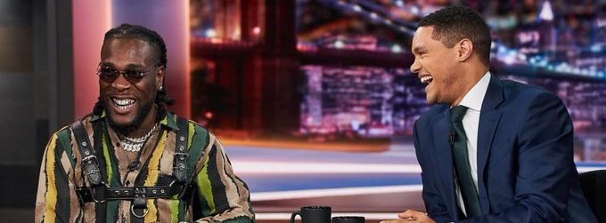 African giant Burna boy on The Daily Show with Trevor Noah