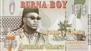 African Giant: Is Burna Boy On His Way To Becoming A Legend?