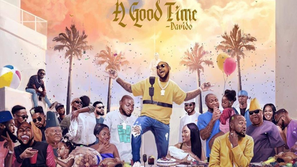 Davido releases latest album titled '' A Good Time''