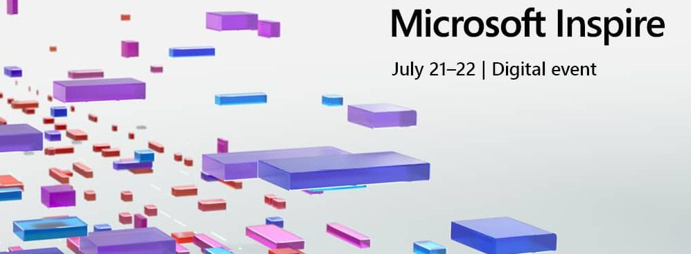 All You Need To Know Ahead Of Microsoft Inspire On 21-22 July 2020
