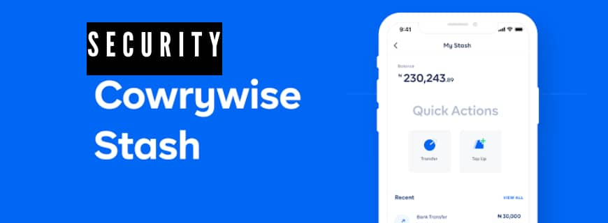 Security Lapse Plagues Nigerian Fintechs As Lady Says She Lost Millions From Her Cowrywise Account