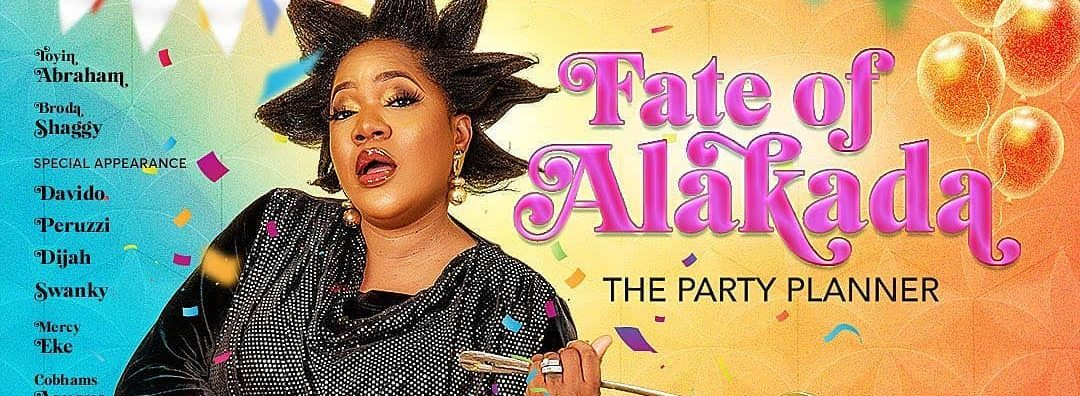 "Toyin Abraham's ""Fate Of Alakada"" Finally Hits Cinemas October 1st"