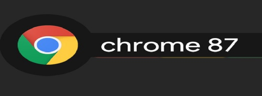 Chrome 87 Launches With Great Performance Improvements