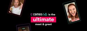 The Trendy App: Cameo Allows Users Video Meet And Greet Celebrities