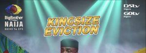 BBNaija Kingsize Eviction To Take Place Today