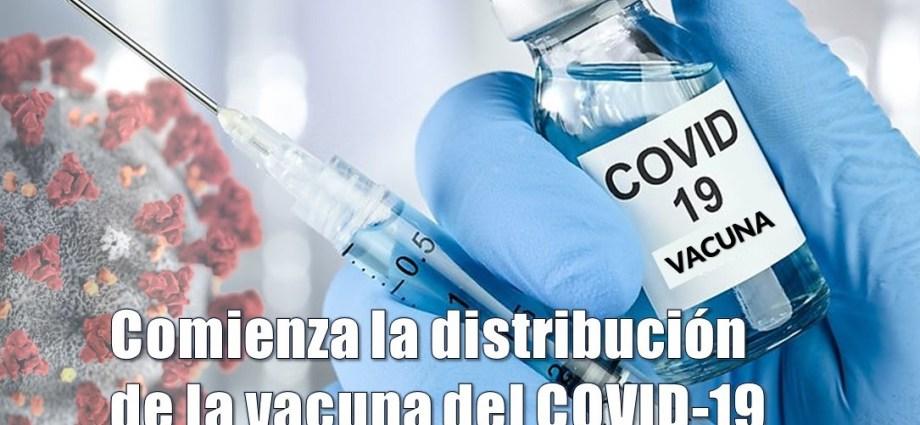Se comienza a distribuir la Vacuna del COVID-19