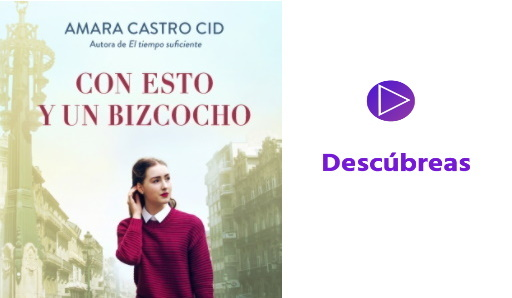 """Amara Castro y """"Con esto y un bizcocho""""  y Descúbreas"""