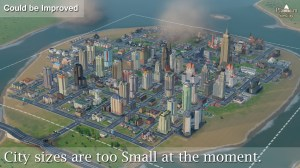 City Sizes are too Small at the moment.