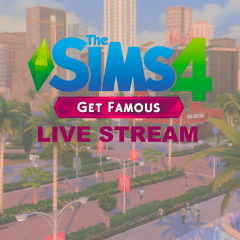 The Sims 4 Get Famous live stream postponed