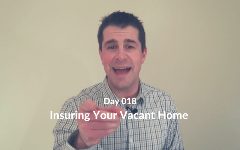 Insuring Your Vacant Home