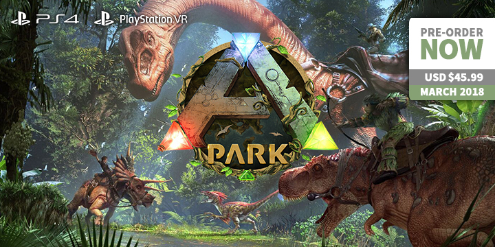 play-asia.com, ARK Park, ARK Park PlayStation 4, ARK Park PlayStation VR, ARK Park Asia, ARK Park release date, ARK Park price, ARK Park gameplay, ARK Park features
