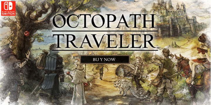 A Nintendo Switch Exclusive - Octopath Traveler Coming Out