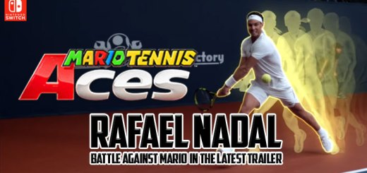 Mario Tennis Aces, Nintendo Switch, Switch, US, Europe, Australia, Japan, gameplay, features, updates, trailer