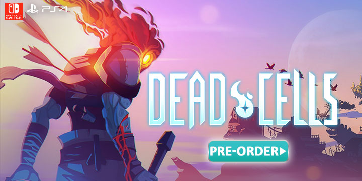 Dead Cells, PlayStation 4, Nintendo Switch, US, Europe, Asia, North America, release date, price, gameplay, features, game