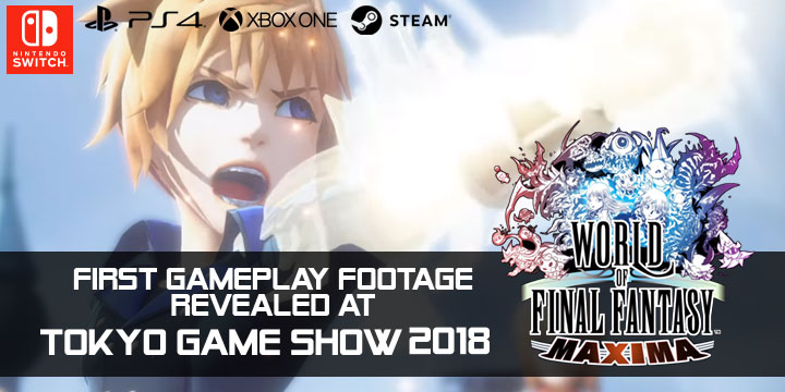 World of Final Fantasy Maxima, Tokyo Game Show, Tokyo Game Show 2018, TGS 2018, trailer, gameplay, PS4, Xbox One, PC, Steam, Nintendo Switch, Square Enix, update