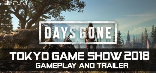 Days Gone, PlayStation 4, Sony, US, North America, Europe, Asia, release date, gameplay, features, price, Tokyo Game Show 2018, TGS 2018, update, new gameplay, new trailer
