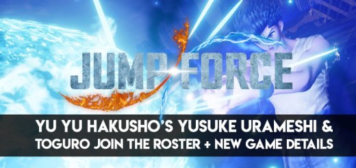 Bandai Namco, Jump Force, PS4, XONE, US, Europe, Japan, Asia, gameplay, features, release date, price, trailer, screenshots, Yu Yu Hakusho, Hunter x Hunter, Yusuke Urameshi, Toguro, Killua, Kurapika, update