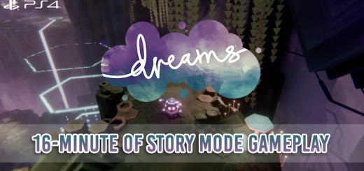 Dreams, Dreams Universe, PlayStation 4, Japan, Europe, release date, price, gameplay, features, update, Media Molecule, story mode gameplay, Game Informer, 16-minute gameplay