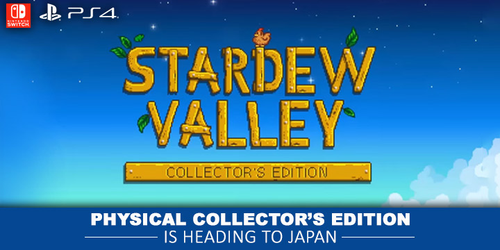 Stardew Valley Collector's Edition, Japan, release date, gameplay, price, Physical Collector's Edition, game, announced, PlayStation 4, Nintendo Switch