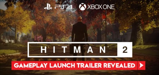 Hitman 2, PlayStation 4, Xbox One, Warner Home Video Games, US, North America, Europe, PAL, Asia, Japan, gameplay, features, price, release date, Gold Edition, update, gameplay launch trailer