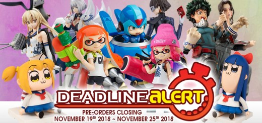 DEADLINE ALERT! Figure & Toy Pre-Orders Closing November 19th – November 25th!