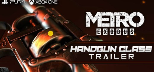 Metro Exodus, Deep Silver, PlayStation 4, Xbox One, North America, Europe, release date, gameplay, features, price, game, new trailer, update, Handgun Class trailer, news