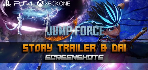 Jump Force, PlayStation 4, Xbox One, release date, gameplay, price, features, US, North America, Europe, update, news, Dai, Story Trailer, new screenshots