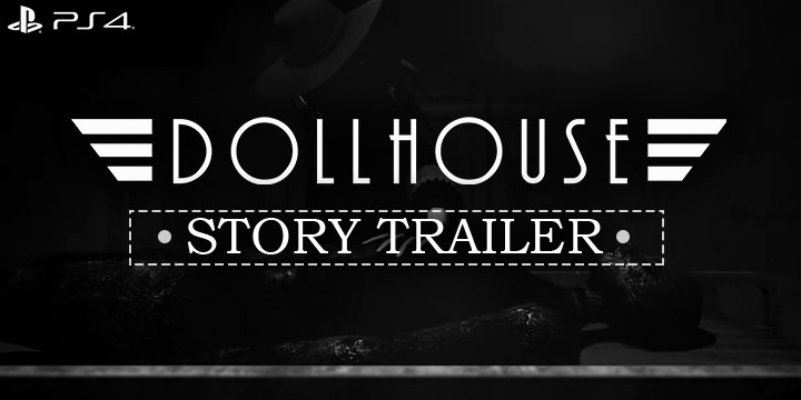 Dollhouse, PlayStation 4, PS4, North America, US, release date, price, gameplay, features, trailer, Soedesco, game, 2019, story trailer