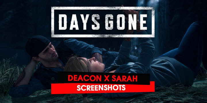 Days Gone: Love is in the Air with Deacon & Sarah in the New