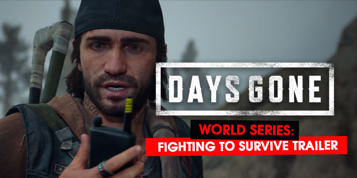 Days Gone, PS4, PlayStation 4, US, Europe, Asia, gameplay, features, release date, price, trailer, screenshots, update, world introduction trailer, Fighting to Survive