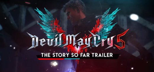 Devil May Cry 5, Capcom, Devil May Cry, PS4, XONE, PlayStation 4, Xbox One, update, Story So Far, Story So Far trailer, trailer