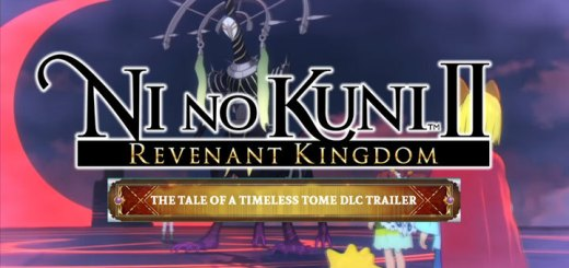 Ni no Kuni II: Revenant Kingdom, US, Europe, Asia, Japan, PS4, PlayStation 4, update, DLC, The Tale of a Timeless Tome