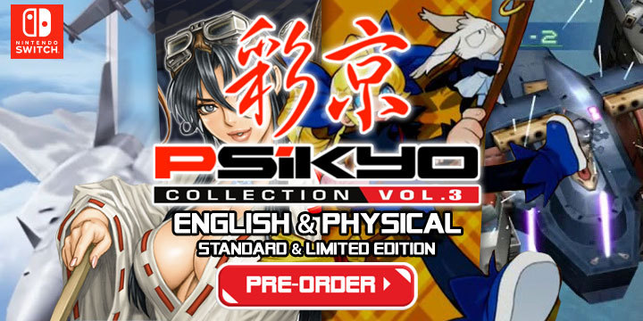 Psikyo Collection Vol  3 (English + Physical + Limited Edition) Pre