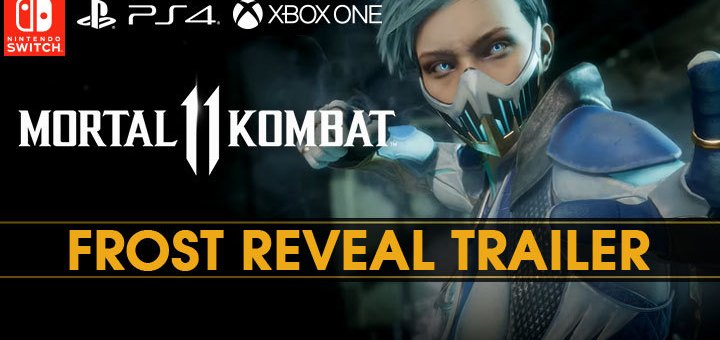 Mortal Kombat, Mortal Kombat 11, PS4, XONE, Switch, PlayStation 4, Xbox One, Nintendo Switch, US, Europe, Asia, gameplay, features, Frost, playable character, new trailer, news, update