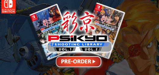 Psikyo Shooting Library Vol. 1 & 2, Psikyo Shooting Library Vol. 1, Psikyo Shooting Library Vol. 2, Psikyo Shooting Library, Psikyo, Nintendo Switch, Switch, City Connection, pre-order, game titles, price, Limited Edition