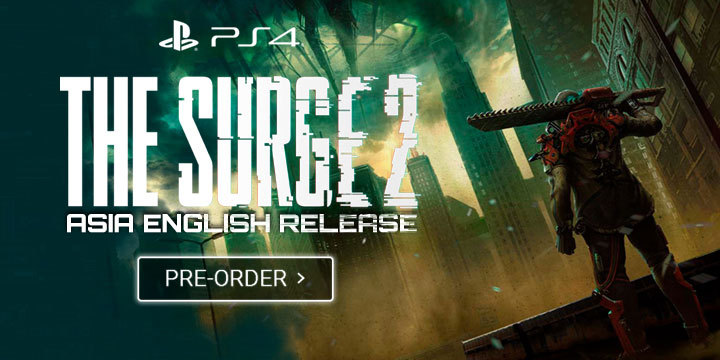 Have You Heard of The Surge 2 Southeast Asian English Release?The Surge 2