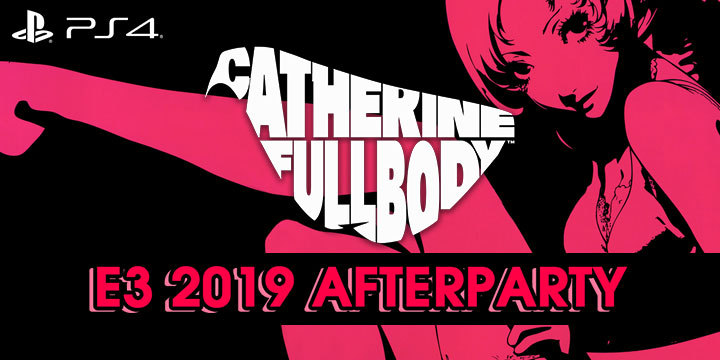 Catherine, Catherine: Full Body, Atlus, US, Europe, PlayStation 4, PS4, localization, Western release, gameplay, E3, E3 2019, after party