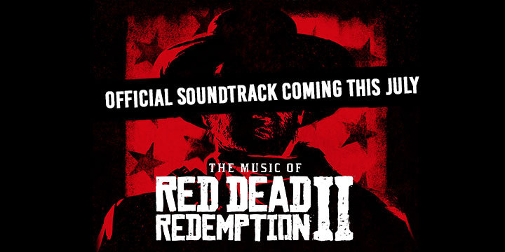 Red Dead Redemption, Red Dead Redemption 2, PS4, XONE, US, Europe, Japan, Australia, Asia, gameplay, features, Rockstar Games, Red Dead Redemption II, updates, OST, iTunes, The Music of Red Dead Redemption II, soundtrack