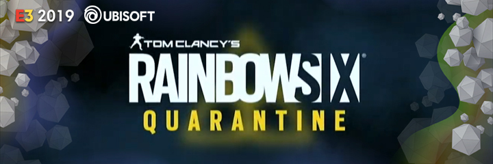 TOM CLANCY'S RAINBOW SIX: QUARANTINE, ubisoft, e3 2019